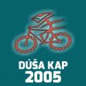 DÚŠA KAP 2005 – Víska II.